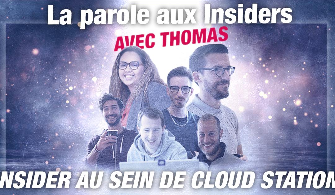 [Interview] Zoom sur la montée en compétences et Cloud Station avec Thomas